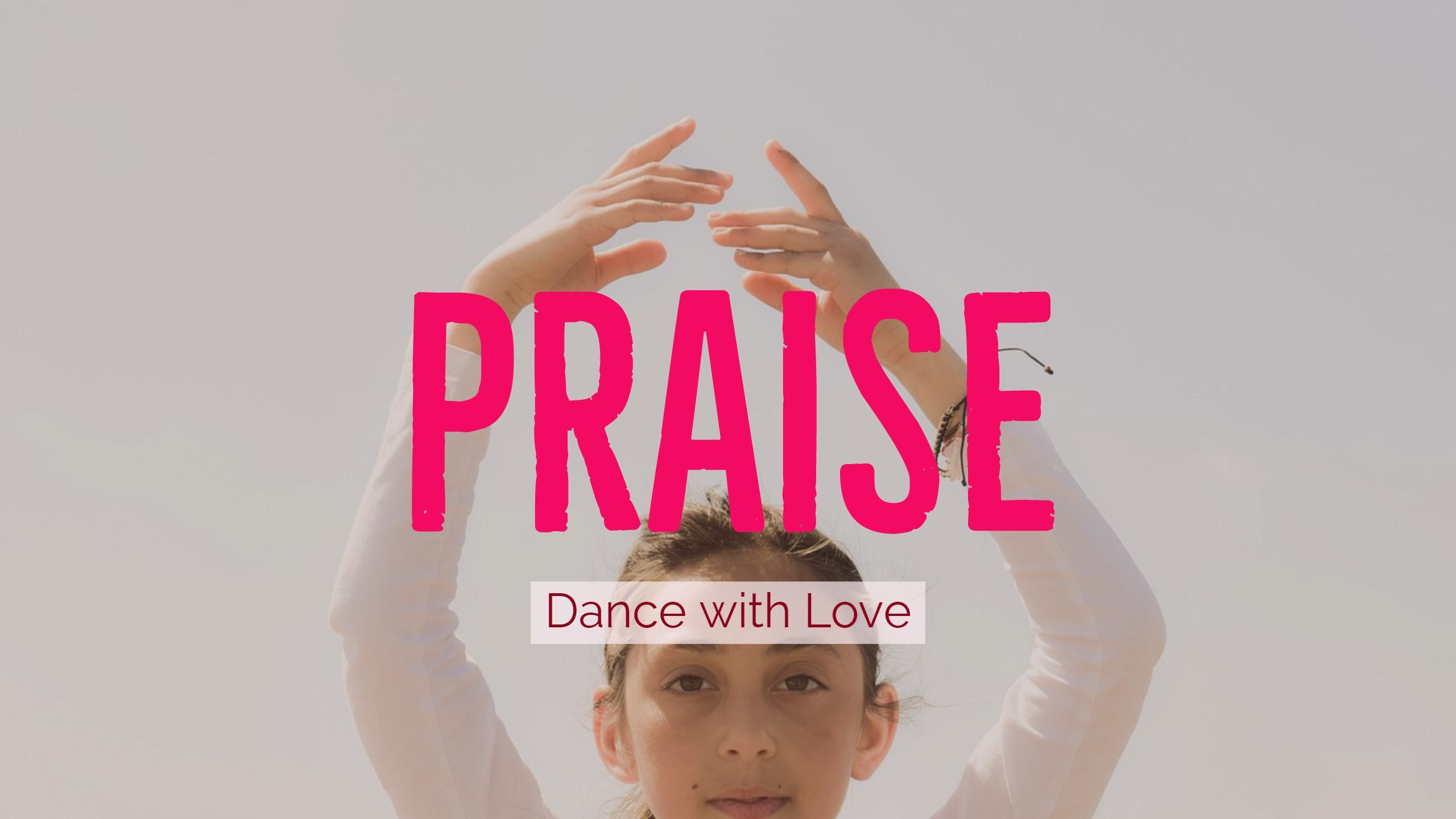 """""""Praise"""" Show Details"""